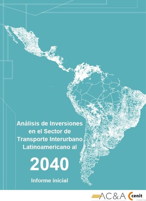 DEVELOPMENT BANK OF LATIN AMERICA (CAF): ANALYSIS OF INVESTMENTS IN THE TRANSPORT SECTOR BY 2040